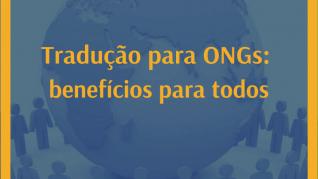 Benefícios de traduzir para ONGs